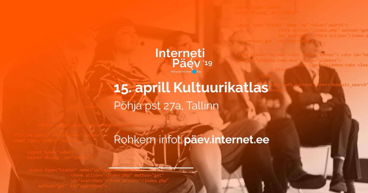 04e5c5e41f6 Internet Päev 2019 Live! — Eesti Interneti SA